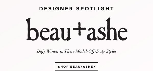 Defy Winter in These Model-Off-Duty Styles - - Shop Beau+Ashe:
