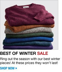 best of winter sale - ring out the season with our best winter pieces! at these prices they won't last! click the link below