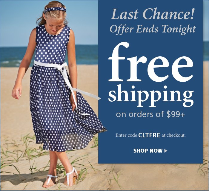 Free Shipping on orders of $99+. Use code CLTFRE at checkout.