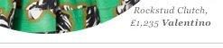 Rockstud Clutch, £1,235 Valentino