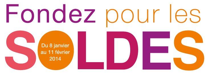 Fondez pour les soldes du 8 janvier au 11 février 2014