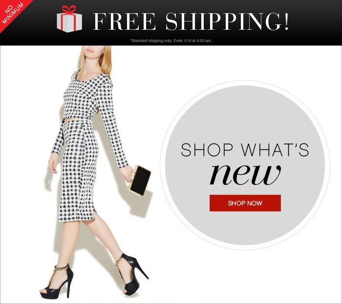 FREE SHIPPING! SHOP NEW ARRIVALS