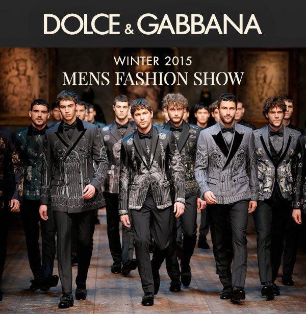 Dolce & Gabbana MENS FASHION SHOW