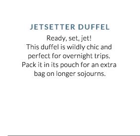 Jetsetter Duffel