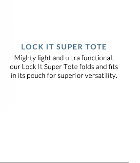Lock It Super Tote