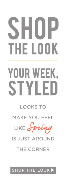 Your Week, Styled: Shop The Look