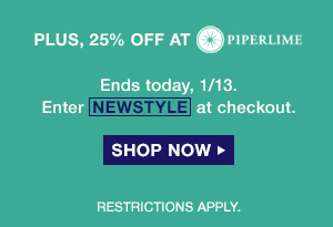 PLUS, 25% OFF AT PIPERLIME | Ends today, 1/13.