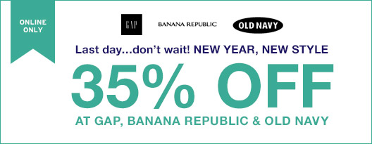 ONLINE ONLY | 35% OFF AT GAP, BANANA REPUBLIC & OLD NAVY
