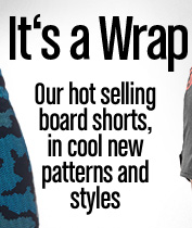 It's a Wrap Our hot selling board shorts, in cool new patterns and style