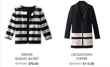 Striped Sequin Jacket $70.00  Crosstown Topper $115.00