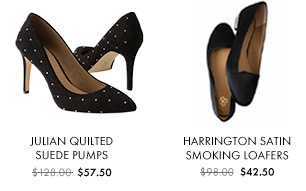 Julian Quilted Suede Pumps $57.50  Harrington Satin Jewel Smoking Loafers $42.50