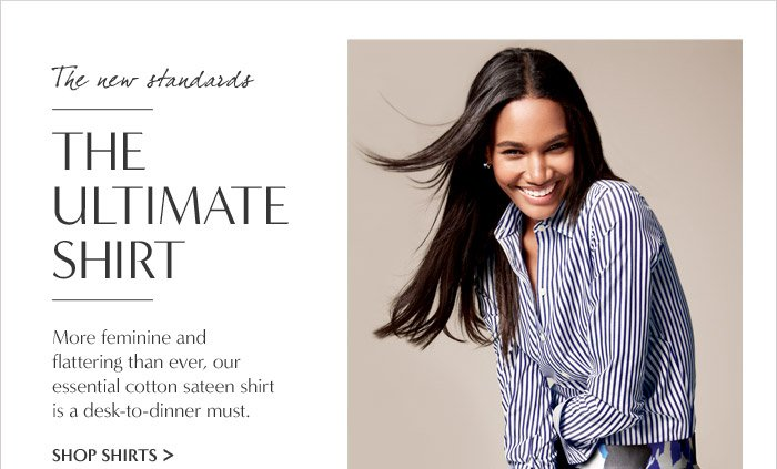 The new standards | THE ULTIMATE SHIRT | SHOP SHIRTS