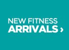 New Fitness Arrivals