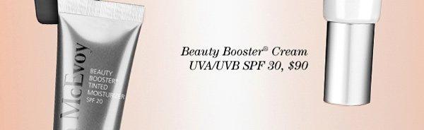 Trish McEvoy Beauty Booster® Cream UVA/UVB SPF 30, Beauty Booster® Tinted Moisturizer UVA/UVB SPF 20