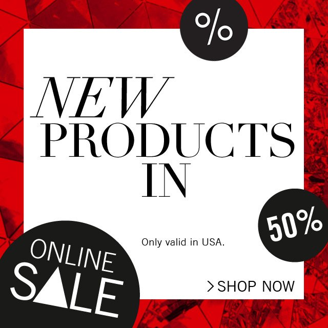 New products in – 50% OFF