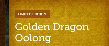 LIMITED EDITION -- Golden Dragon Oolong