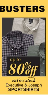 Up to 80% Off* - DOORBUSTER Executive & Joseph Sportshirts
