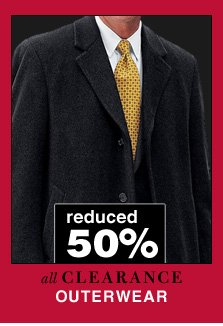 Clearance Outerwear - reduced 50%