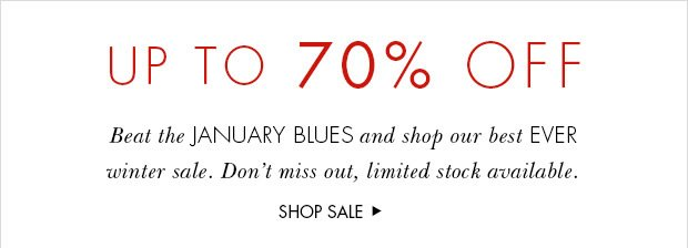 Download Images: Shop our Winter Sale with up to 70% off