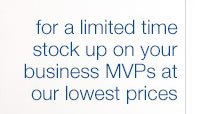 For A Limited Time Stock Up On Your Business MVPs At Our Lowest Prices