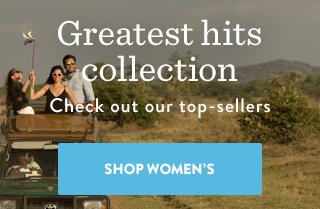 Greatest hits collection - check out our top-sellers. Shop Women's