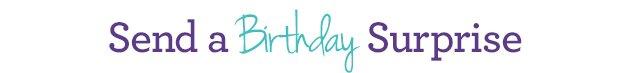 Send a Birthday Surprise