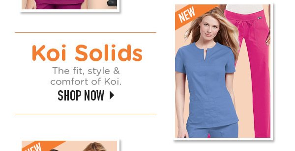Koi Solids The fit, style & comfort of Koi - Shop Now