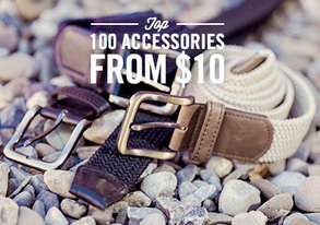Shop Top 100 Accessories from $10