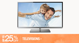 Up to 25% off Televisions