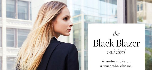 the Black Blazer revisited | A modern take on a wardrobe classic.