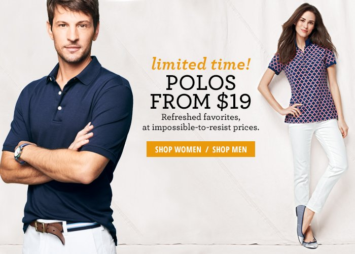 Limited Time - Polos from $19