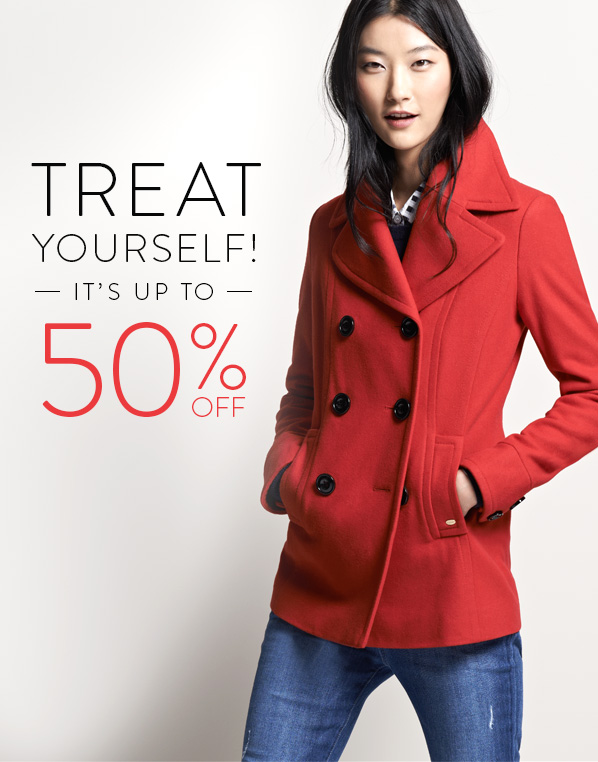 TREAT YOURSELF! IT'S UP TO 50% OFF