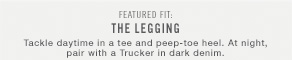 Featured fit: The legging