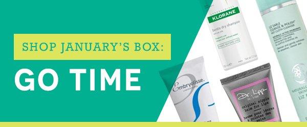 Shop January's Box: Go Time