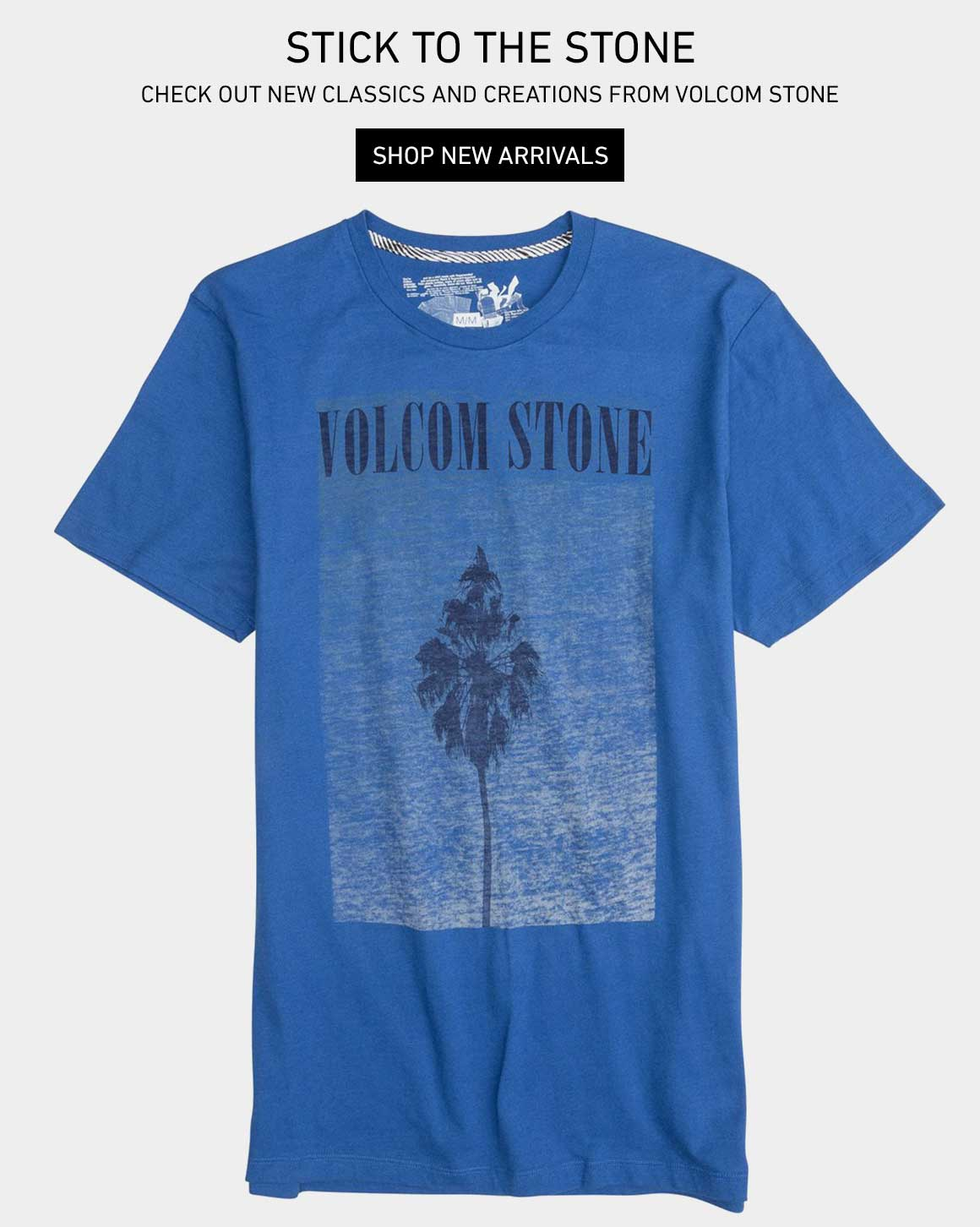 Stick to the Stone: Shop New Volcom