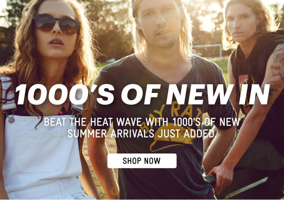 1000's Of New Arrivals - Shop Now