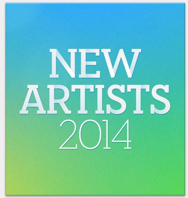 New Artists 2014
