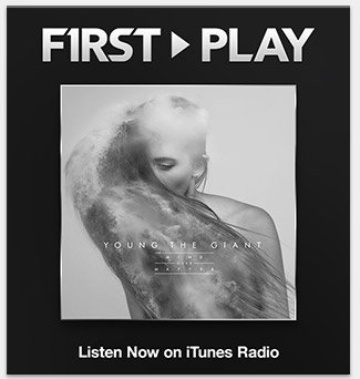 First Play: Young the Giant