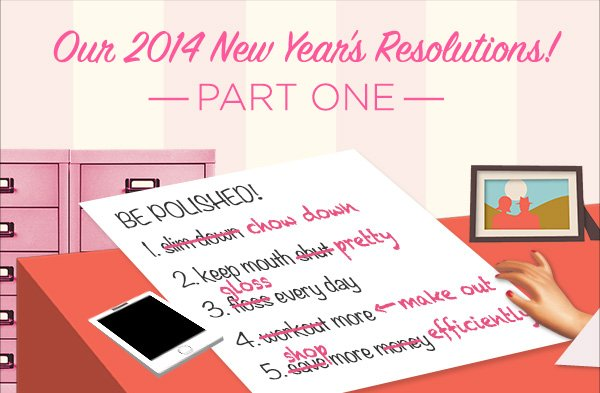 Resolutions you won't see anywhere else!