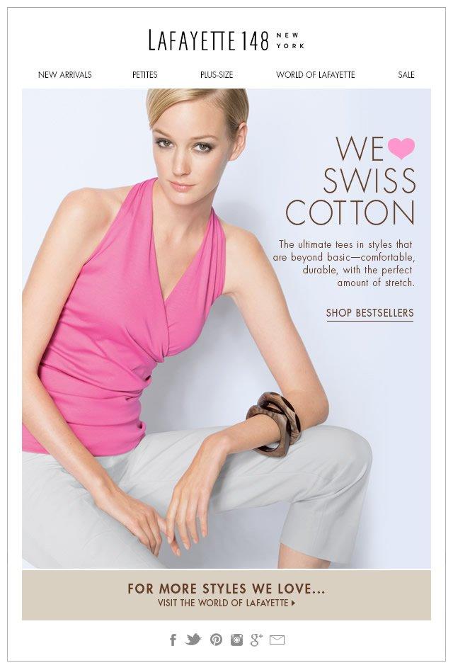 We  =?UTF-8?Q?=e2=99=a5?= Swiss Cotton