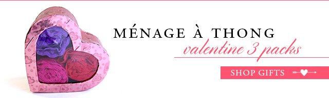 Menage a thong: Valentine 3 packs!