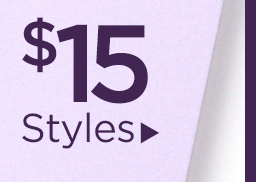 $15 Select Styles