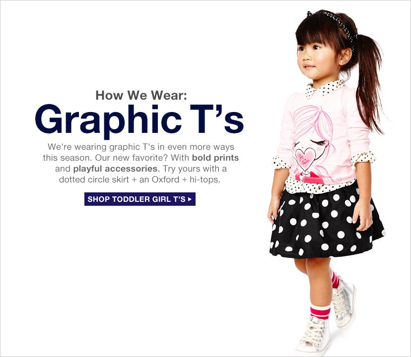 How We Wear: Graphic T's | SHOP TODDLER GIRL T'S