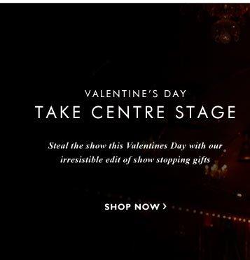 Valentines Day - Take Centre Stage