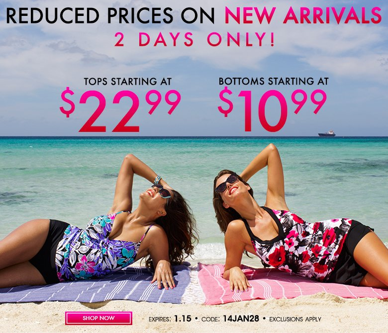 New Arrivals - Tops starting at $22.99 - bottoms starting at $10.99