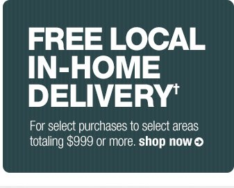 free local in-home delivery†
