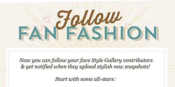 Follow Fan Fashion