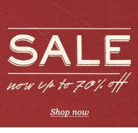 SALE: now up to 70% off. Shop now