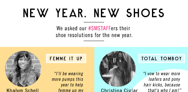 New Year. New Shoes. Check out our shoe resolutions!