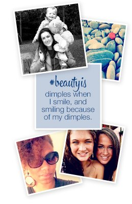 beauty is dimples when I smile, and smiling because of my dimples.